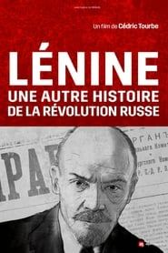 Lenin and the Other Story of the Russian Revolution streaming vf