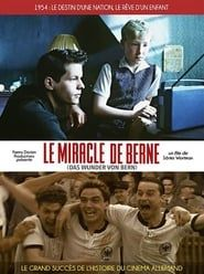 Le miracle de Berne streaming vf