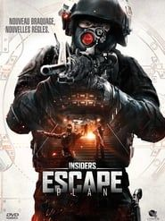 Insiders : Escape Plan streaming vf