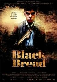 Black Bread streaming vf