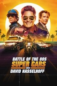 Battle of the 80s Supercars with David Hasselhoff streaming vf