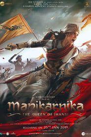 Manikarnika: The Queen of Jhansi streaming vf