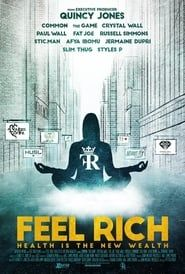 Feel Rich: Health Is the New Wealth streaming vf