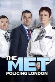 The Met: Policing London streaming vf