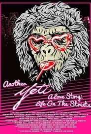 Another Yeti a Love Story: Life on the Streets streaming vf