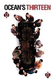 Ocean's Thirteen streaming vf