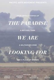 The Paradise We Are Looking For streaming vf