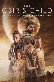The Osiris Child streaming vf