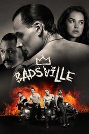 Badsville streaming vf
