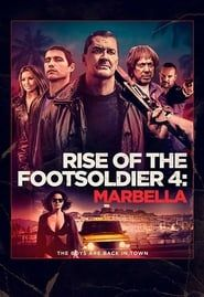 Rise of the Footsoldier 4: Marbella streaming vf