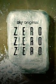 ZeroZeroZero streaming vf