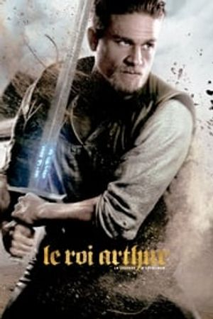 Le Roi Arthur - La Légende d'Excalibur 2017 bluray film complet