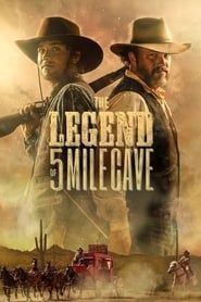 The Legend of 5 Mile Cave streaming vf