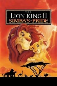 The Lion King 2: Simba's Pride streaming vf
