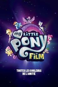 My Little Pony : Le film streaming vf