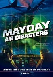 Mayday - Dangers dans le ciel streaming vf