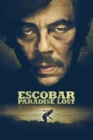 Escobar: Paradise Lost streaming vf