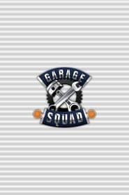 Garage Squad streaming vf