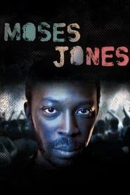 Moses Jones streaming vf