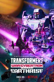 Transformers : La Guerre pour Cybertron - Le lever de Terre streaming vf
