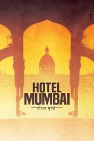 Hotel Mumbai streaming vf