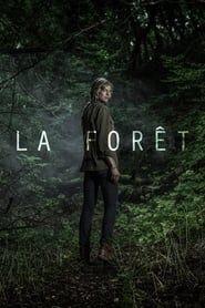 La Forêt streaming vf