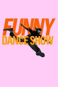 The Funny Dance Show streaming vf