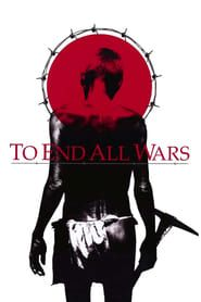 To End All Wars streaming vf
