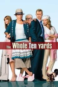 The Whole Ten Yards streaming vf