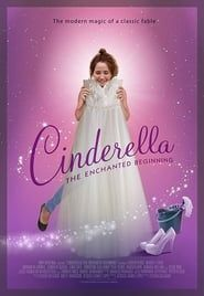 Cinderella: The Enchanted Beginning streaming vf