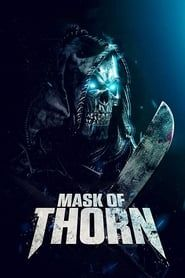 Mask of Thorn streaming vf