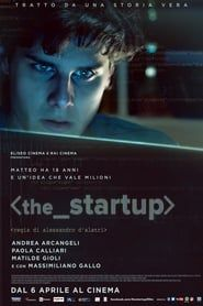 The Startup: Accendi il tuo futuro streaming vf