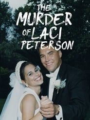 The Murder of Laci Peterson streaming vf