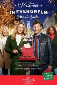 Christmas in Evergreen: Letters to Santa streaming vf