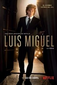 Luis Miguel: La Serie streaming vf