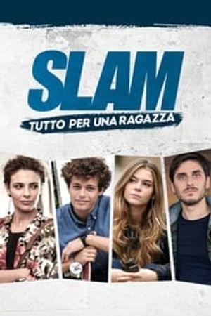 Slam - Tutto per una ragazza 2016 film complet