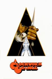 A Clockwork Orange streaming vf