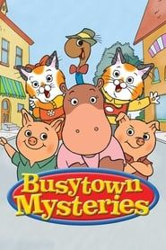 Busytown Mysteries streaming vf