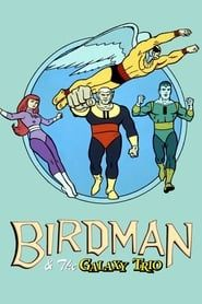 Birdman and the Galaxy Trio streaming vf
