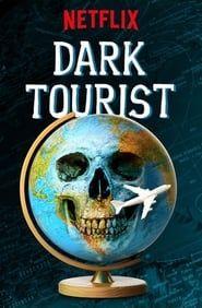 Dark Tourist streaming vf