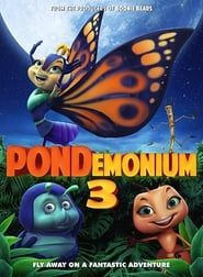 Pondemonium 3 streaming vf