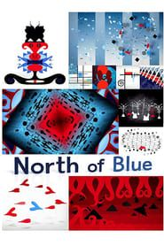 North of Blue streaming vf