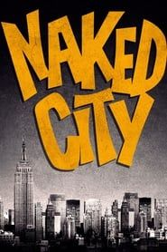 Naked City streaming vf