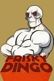 Frisky Dingo streaming vf