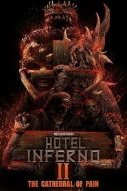 Hotel Inferno 2: The Cathedral of Pain streaming vf