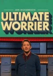 Jon Richardson: Ultimate Worrier streaming vf