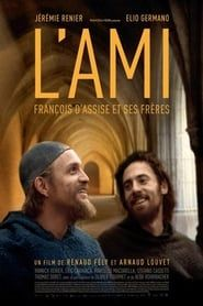 L'ami: François d'Assise et ses fréres 2016 bluray en streaming