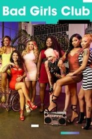 Bad Girls Club streaming vf