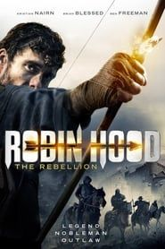 Robin Hood: The Rebellion streaming vf