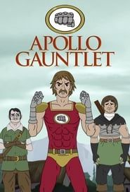 Apollo Gauntlet streaming vf
